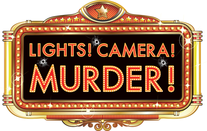 Lights Camera Murder A Murder Mystery Game Night Of Mystery